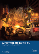 OP A Fistful of Kung Fu: Hong Kong Movie Wargame Rules